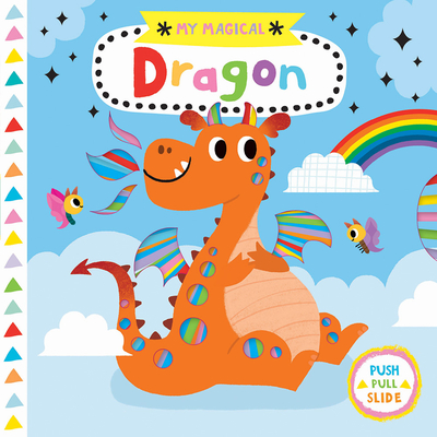 Cover for My Magical Dragon (My Magical Friends)