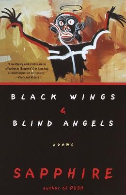 Black Wings & Blind Angels: Poems (Vintage Contemporaries) Cover Image
