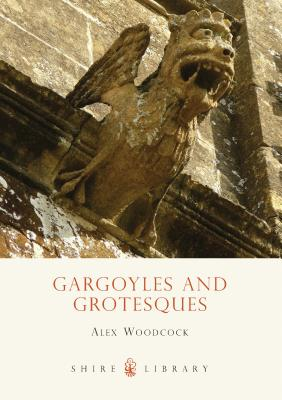 Gargoyles and Grotesques Cover Image