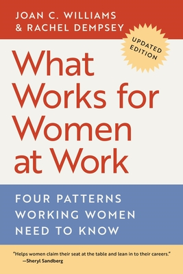 What Works for Women at Work: Four Patterns Working Women Need to Know Cover Image