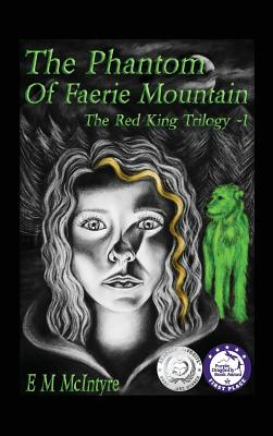The Phantom of Faerie Mountain (Red King Trilogy #2) Cover Image