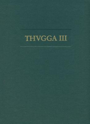 Archaologische Untersuchungen Zur Siedlungsgeschichte Von Thugga: Die Ausgrabungen Sudlich Der Maison Du Trifolium 2001 Bis 2003 Cover Image