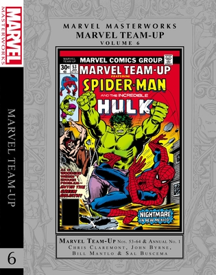 Marvel Masterworks: Marvel Team-Up Vol. 6 Cover Image