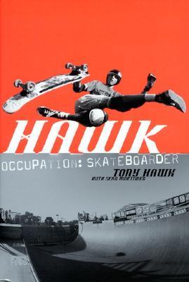 Hawk: Occupation: Skateboarder Cover Image