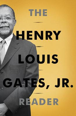 The Henry Louis Gates, Jr. Reader Cover