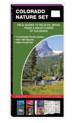 Colorado Nature Set: Field Guides to Wildlife, Birds, Trees & Wildflowers of Colorado Cover Image