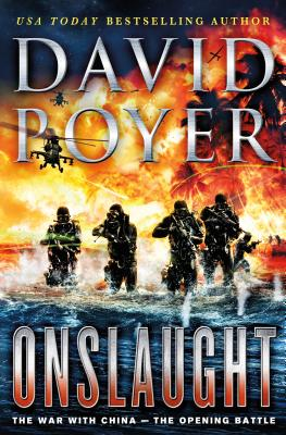 Onslaught: The War with China - The Opening Battle (Dan Lenson Novels #16) Cover Image
