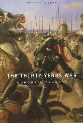 The Thirty Years War: Europe's Tragedy Cover Image
