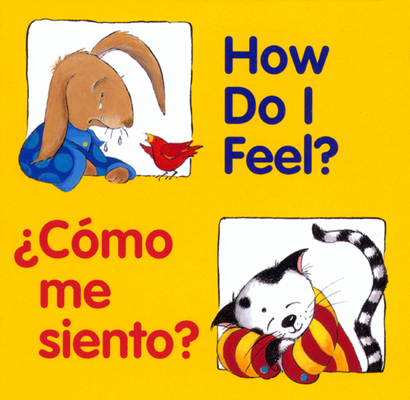 How Do I Feel? / ¿Cómo me siento? (Good Beginnings) Cover Image