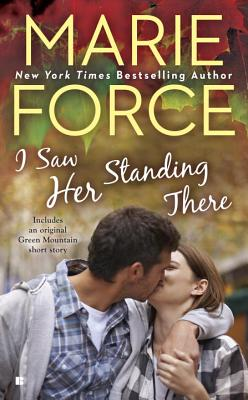 I Saw Her Standing There (A Green Mountain Romance #3) Cover Image