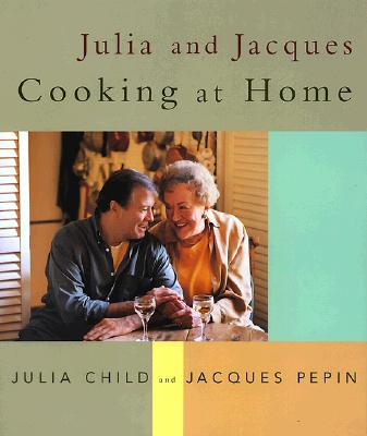 Julia and Jacques Cooking at Home Cover