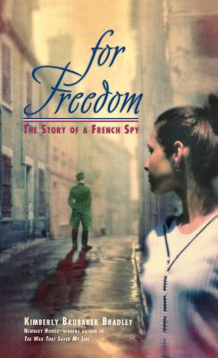 For Freedom: The Story of a French Spy Cover Image