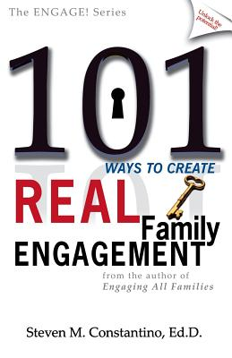 101 Ways to Create Real Family Engagement Cover Image