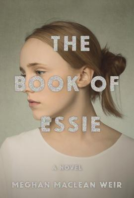 The Book of Essie: A novel Cover Image