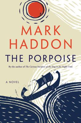 The Porpoise: A Novel Cover Image