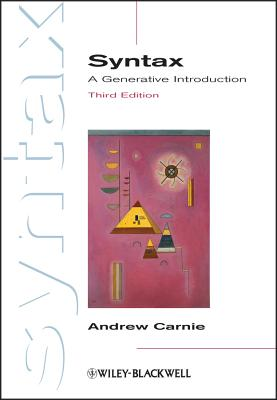 Syntax: A Generative Introduction (Introducing Linguistics #16) Cover Image