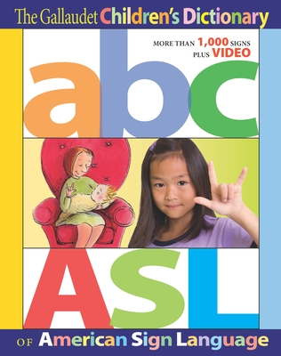 The Gallaudet Children's Dictionary of American Sign Language Cover Image