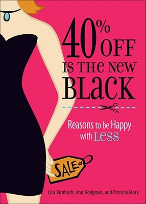 40% Off Is the New Black Cover