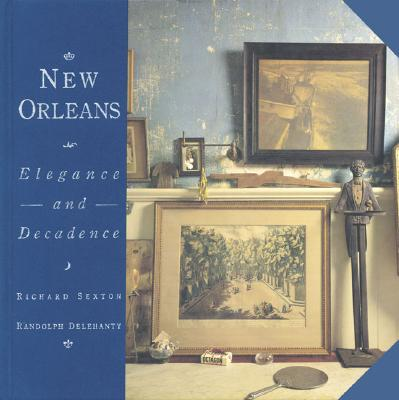 New Orleans: Elegance and Decadence Cover Image