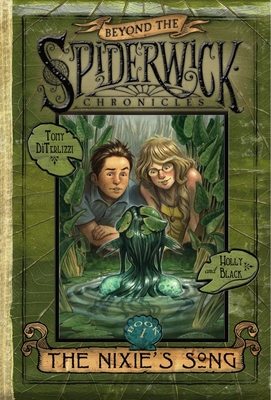 The Nixie's Song (Beyond the Spiderwick Chronicles #1) Cover Image