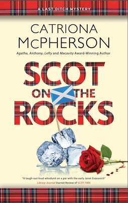 Scot on the Rocks (Last Ditch Mystery #3) Cover Image
