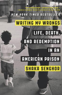 Writing My Wrongs: Life, Death, and Redemption in an American Prison Cover Image