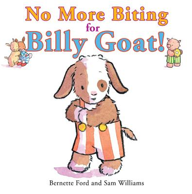 No More Biting for Billy Goat! Cover