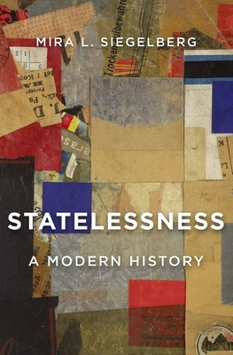 Statelessness: A Modern History Cover Image
