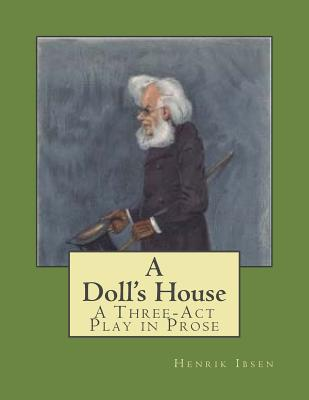 the tale of two a paper on friendship in henrik ibsens a dolls house