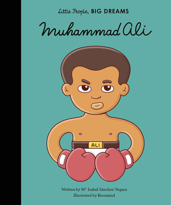 Muhammad Ali (Little People, BIG DREAMS #26) Cover Image