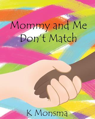 Mommy and Me Don't Match Cover Image
