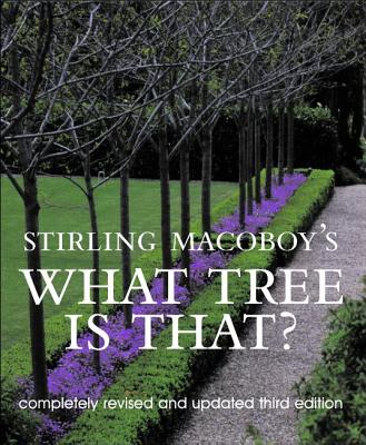 Stirling Macoboy's What Tree Is That? Cover
