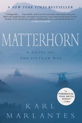 Matterhorn: A Novel of the Vietnam WarKarl Marlantes