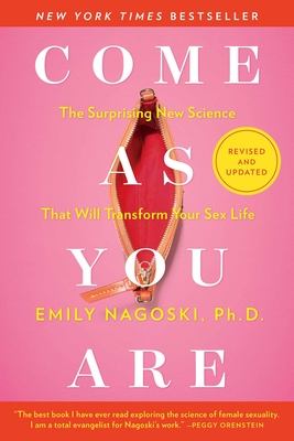 Come As You Are: Revised and Updated: The Surprising New Science That Will Transform Your Sex Life cover