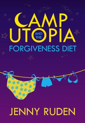 Camp Utopia and the Forgiveness Diet Cover