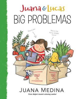 Juana and Lucas: Big Problemas Cover Image