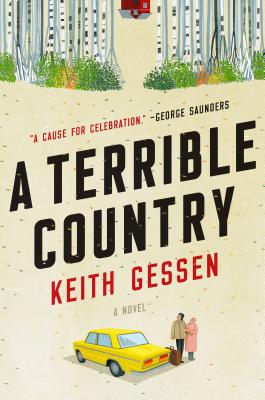 A Terrible Country: A Novel Cover Image