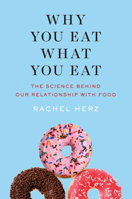 Cover for Why You Eat What You Eat