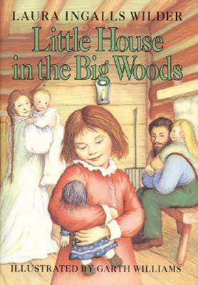 Little House in the Big Woods Cover Image