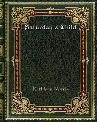 Saturday's Child Cover Image