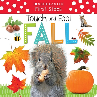 Touch and Feel Fall (Scholastic Early Learners) Cover Image