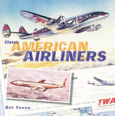 Classic American Airliners Cover