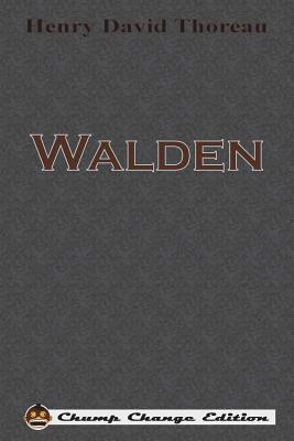 Walden (Chump Change Edition) Cover Image