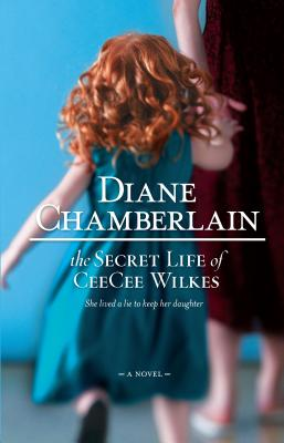 The Secret Life Of CeeCee Wilkes Cover