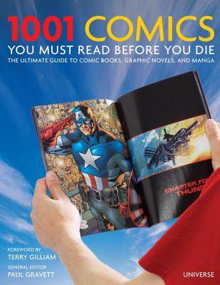 1001 Comics You Must Read Before You Die: The Ultimate Guide to Comic Books, Graphic Novels and Manga Cover Image