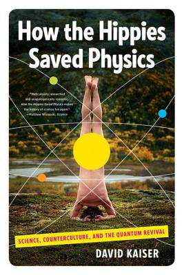 How the Hippies Saved Physics Cover