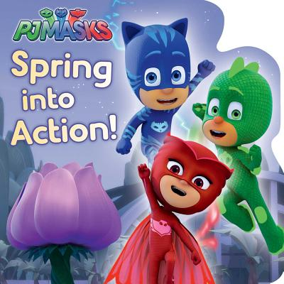 Cover for Spring into Action! (PJ Masks)
