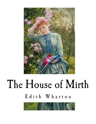 The House of Mirth: Edith Wharton Cover Image