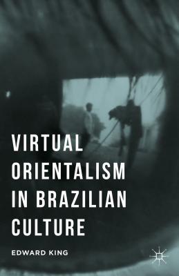 Virtual Orientalism in Brazilian Culture Cover Image