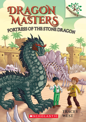 Fortress of the Stone Dragon: A Branches Book (Dragon Masters #17) Cover Image
